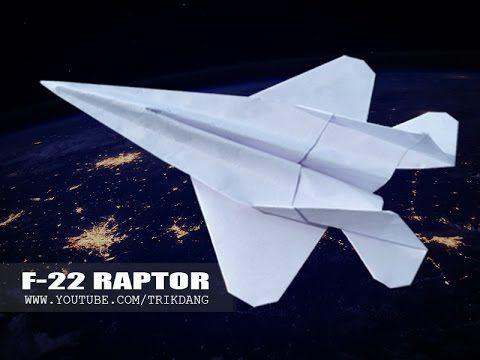 Best Paper Planes: How to make a paper airplane that FLIES | F-22 Raptor - YouTube