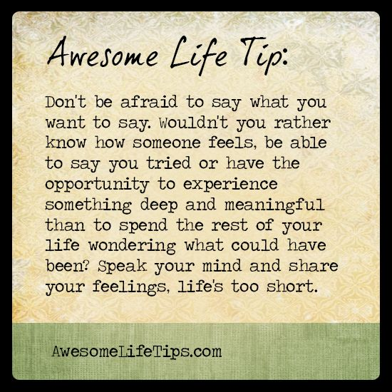 Awesome Life Tip: Speak Your Mind >>www.awesomelifetips.com