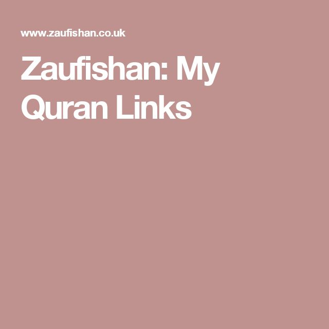 Zaufishan: My Quran Links