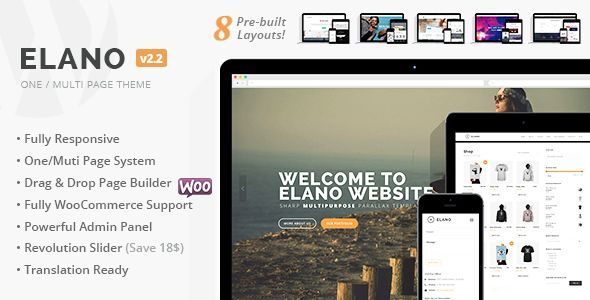Elano - Multi-Purpose Business & Ecommerce WordPress Theme . Elano has features such as High Resolution: Yes, Widget Ready: Yes, Compatible Browsers: IE9, IE10, IE11, Firefox, Safari, Opera, Chrome, Compatible With: WooCommerce 2.3.x, WooCommerce 2.2.x, WooCommerce 2.1.x, Bootstrap 3.x, Software Version: WordPress 4.4, WordPress 4.3.1, WordPress 4.3, WordPress 4.2, WordPress 4.1, Columns: 4+