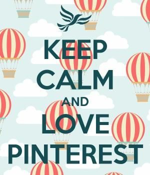 Keep Calm and love Pinterest by staci