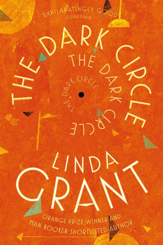 The Pool   Arts & Culture - Baileys shortlist Linda Grant The Dark Circle