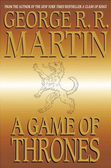 A Game of Thrones  (George R.R. Martin)