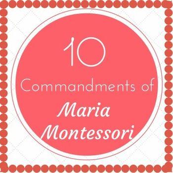 10 Commandments of Maria Montessori - Free Word Art Printable.