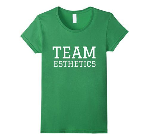 Womens Team Esthetics Cool shirts for Estheticians Perfect for St. Patricks Day