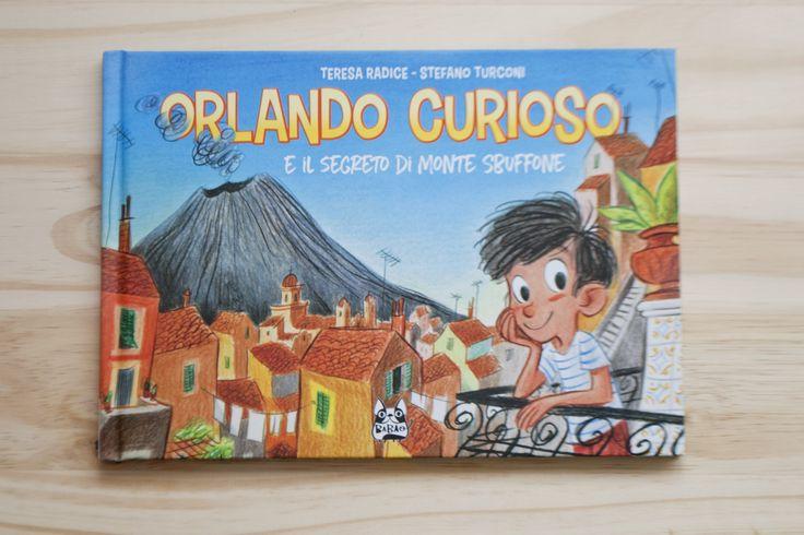 KIDS BOOKS. ORLANDO CURIOSO E IL SEGRETO DI MONTE SBUFFONE di Teresa Radice eStefano Turconi per BAO PUBLISHING