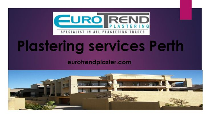 Euro Trend Plastering offers you plastering services in Perth. We have over 30 year's experiences in plastering industry and our team will complete plastering work with skills to execute all plastering finishes with highest standards. Read More: http://eurotrendplaster.com/