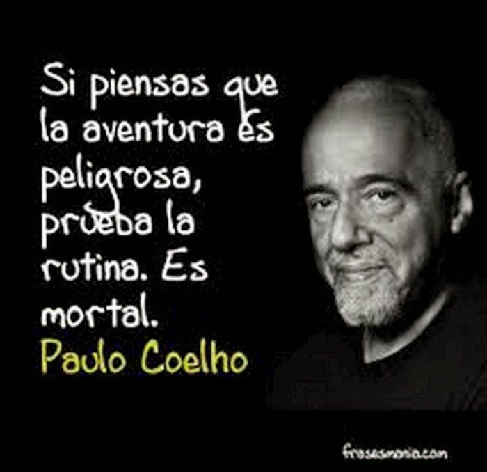 Imágenes Con Frases De Paulo Coelho Frases De Paulo Paulo
