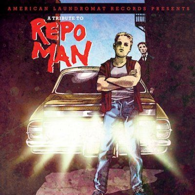 Tribute To Repo Man - Tribute To Repo Man