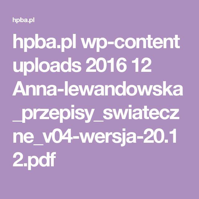 hpba.pl wp-content uploads 2016 12 Anna-lewandowska_przepisy_swiateczne_v04-wersja-20.12.pdf