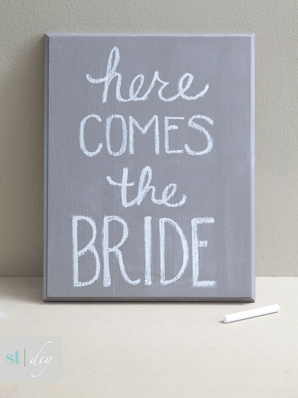 DIY | chalkboard here comes the bride sign