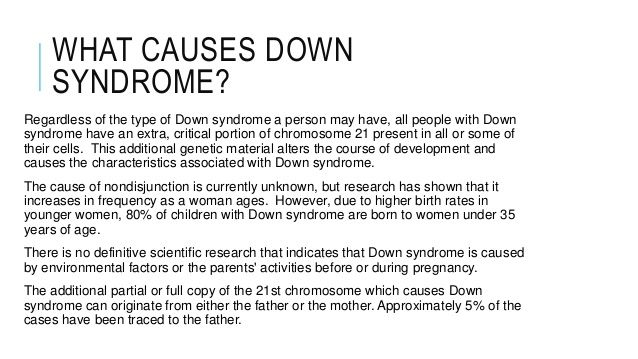 This shows you what causes Down Syndrome.