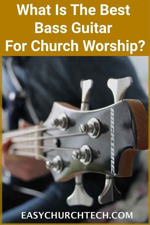 What Is The Best Bass Guitar For Church Worship? | Musical