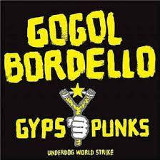 Gogol Bordello - Gypsy Punks LP