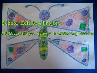 A Pretty Talent Blog: School Holiday Project: All About Shapes, Colours & Glittering Pictures