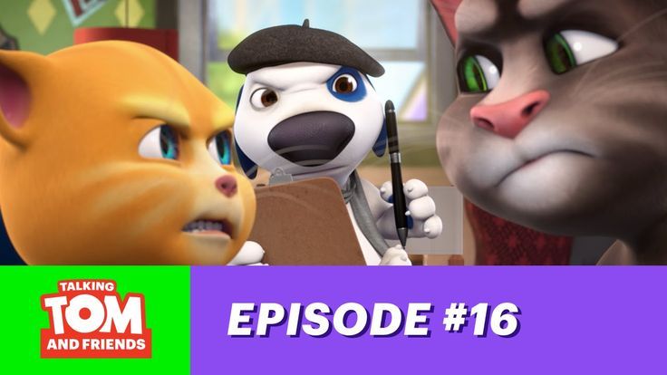 Talking Tom and Friends ep.16 - Hank the Director