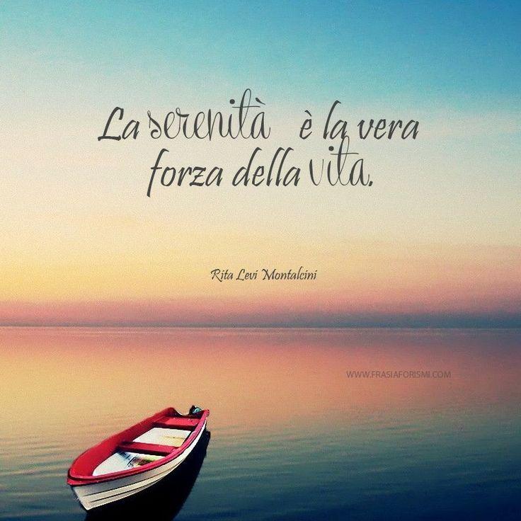 La serenidad es la verdadera fuerza de la vida.