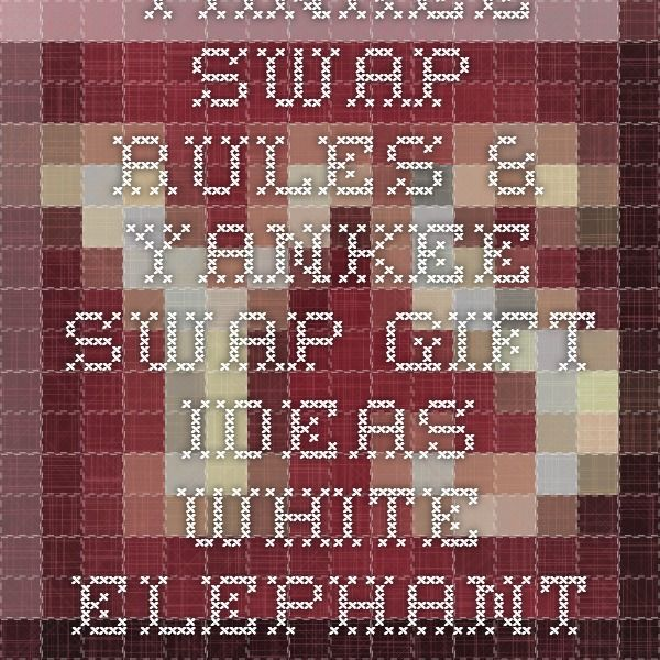 White Elephant Christmas Party Ideas Part - 21: Yankee Swap Rules U0026 Yankee Swap Gift Ideas White Elephant Christmas Party  Game