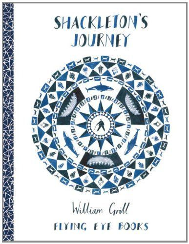 Shackleton's Journey by William Grill (in PRL)