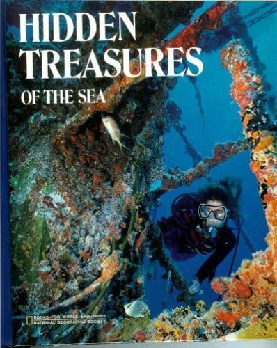 Hidden Treasures of the Sea by U. S. National Geographic Society Staff