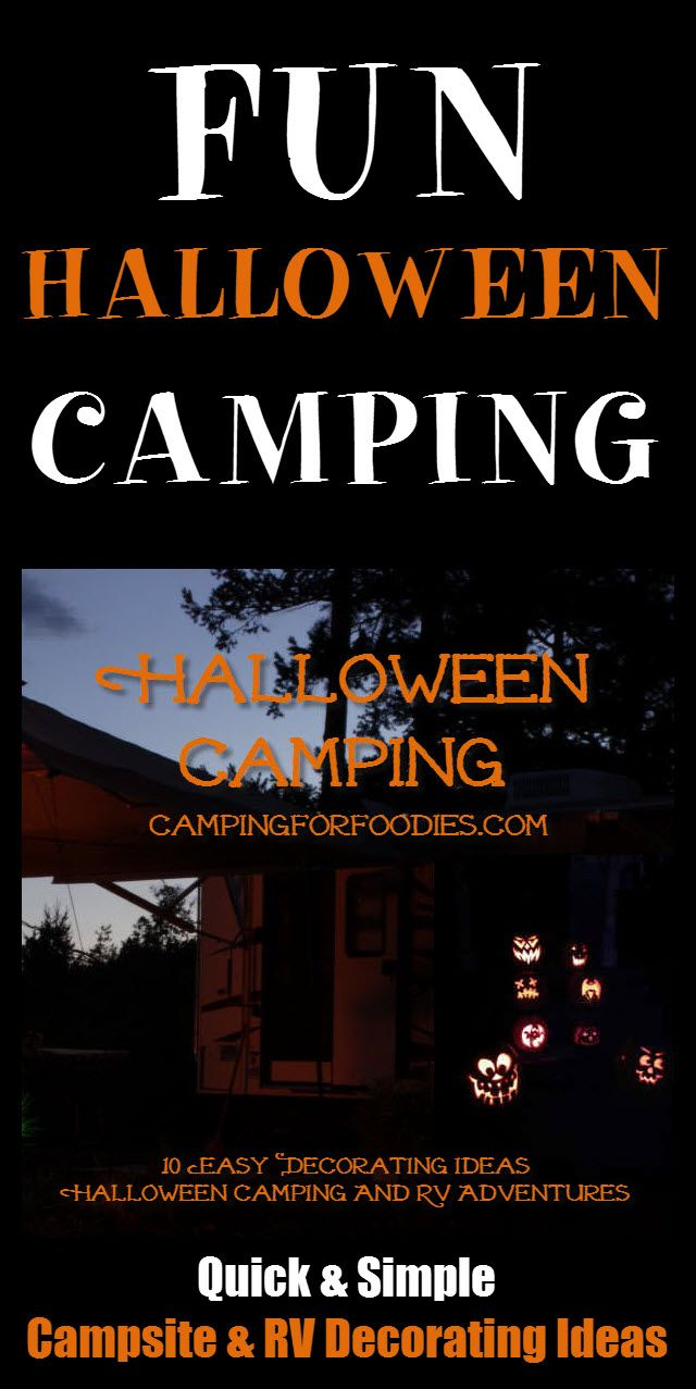 10 Easy Decorating Ideas For Halloween Camping And RV Adventures! Halloween is all about costumes and decorations so when we decided to leave town for a camping weekend over the holiday, we wanted to bring some of the festivities along for the ride. A few quick tricks will turn your campsite, tent or RV into a spooky kid-friendly adventure the adults will love too! #camping #road #trip #fun #halloween #decorations #spooky #RV #kids #family