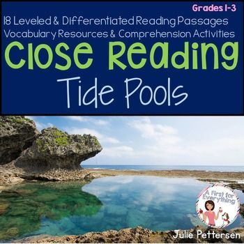 Close Reading Tide Pools:Close Reading Weather: Close reading a key component of the Common Core Standards. Close reading is the active and analytic reading and re-reading of text to gather meaning. This reading and re-reading of text leads to higher level thinking skills and a deeper level of reading comprehension.