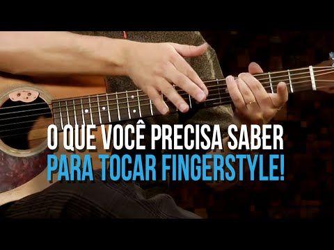 TÉCNICAS PRIMORDIAIS PARA INICIANTES NO FINGERSTYLE (aula de violão) - YouTube