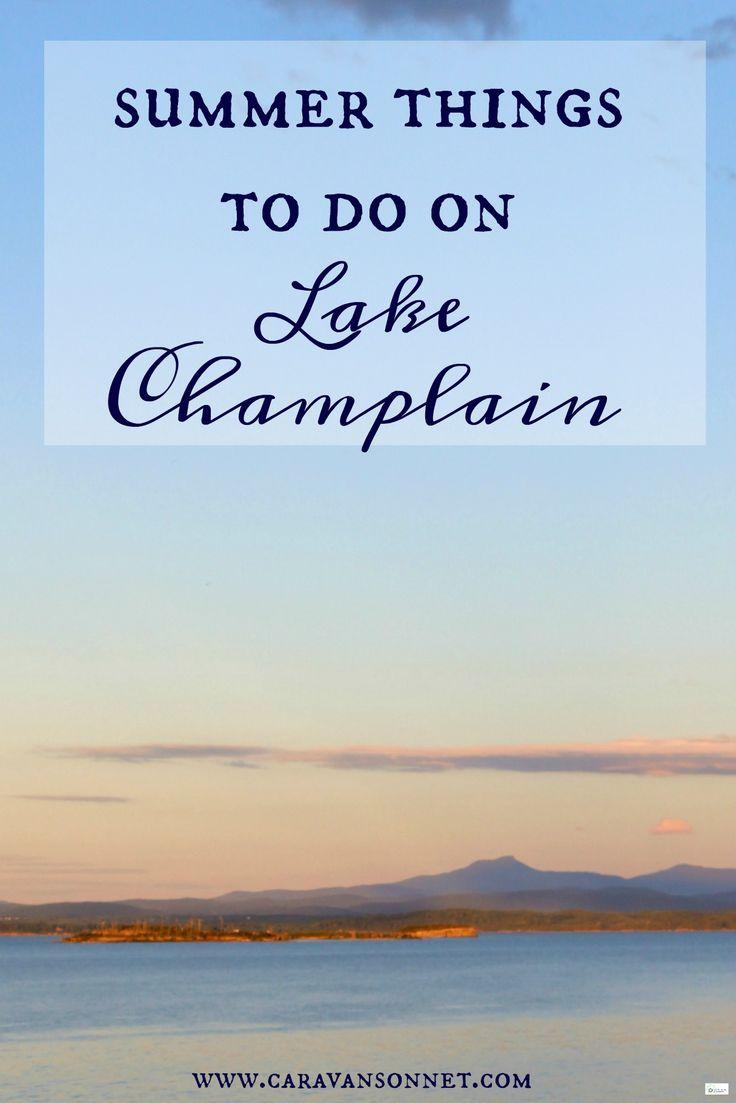 Summer Things to Do On Lake Champlain #caravansonnet #lakechamplain