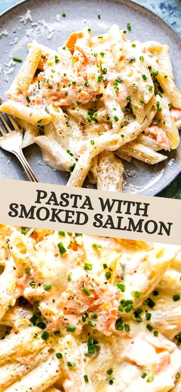 Pasta With Smoked Salmon In 2020 Smoked Salmon Pasta Dinner Party Recipes Healthy Snacks Recipes