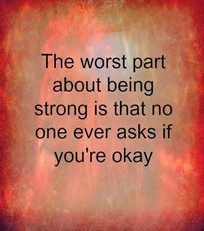 The worst part about being strong life quotes quotes quote life quote strength meaningful quotes instagram quotes
