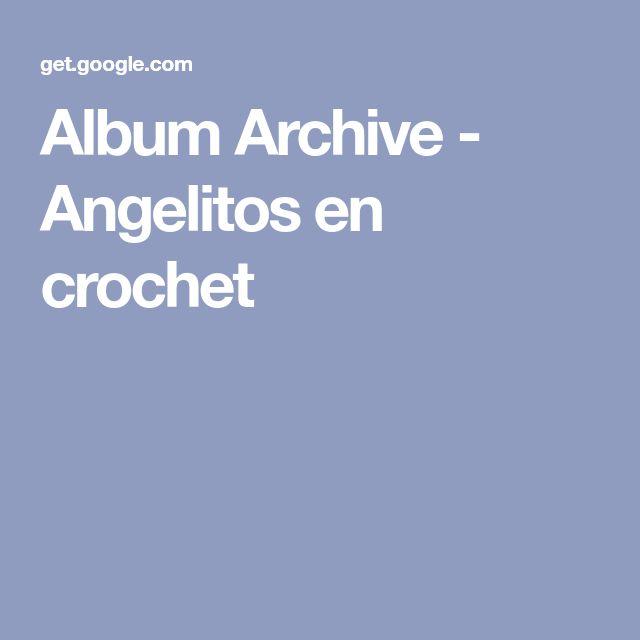 Album Archive - Angelitos en crochet