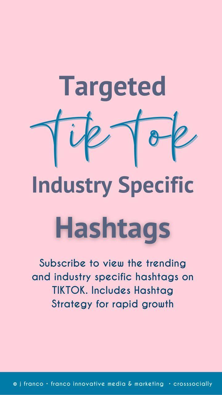 Targeted Tiktok Hashtags For Growth Social Media Strategies Social Media Advice Blog Social Media