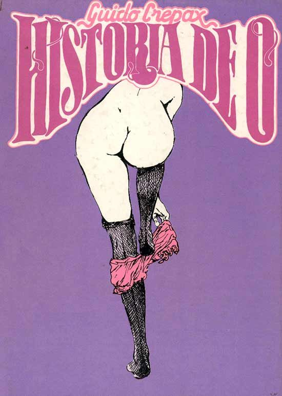 The Story of O by Guido Crepax, based on the novel by Pauline Réage