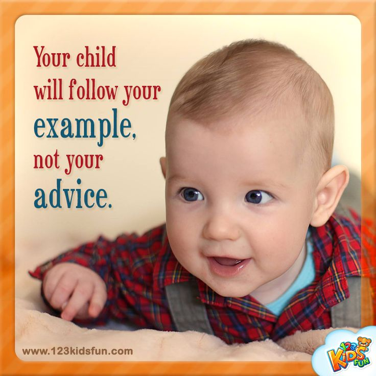 Your #child will follow your example, not your #advice.