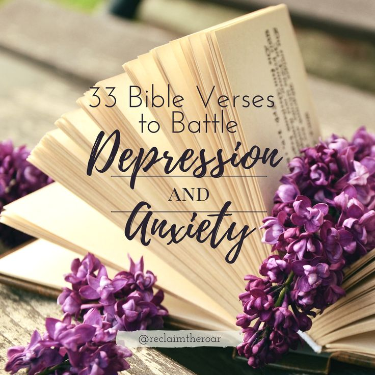 Discover 33 Bible verses to help you battle depression and anxiety.