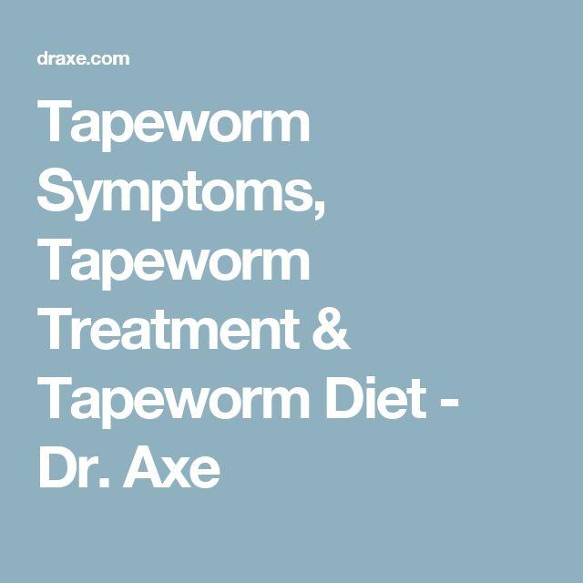Tapeworm Symptoms, Tapeworm Treatment & Tapeworm Diet - Dr. Axe