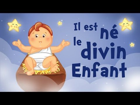 Il est né le divin enfant (comptine de Noël avec paroles) - YouTube
