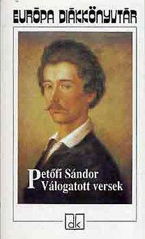 Petőfi Sándor: Válogatott versek (Petőfi) - Európa diákkönyvtár