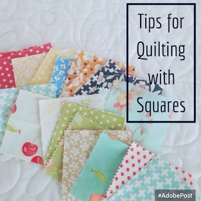 5 Tips for Quilting with Squares | A Quilting Life - a quilt blog