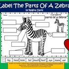 $ - Here are two printable sheets for your students to use for labeling a zebra. You can choose whether to have your students cut and glue the labels, ...