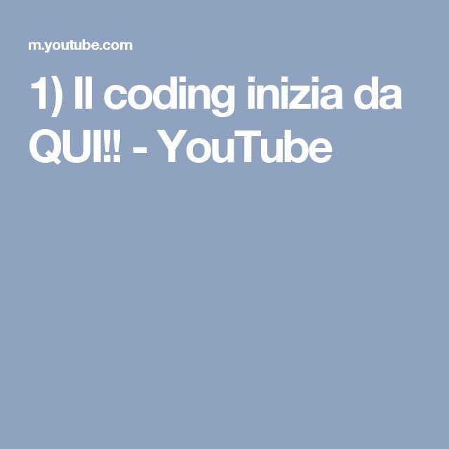 1) Il coding inizia da QUI!! - YouTube