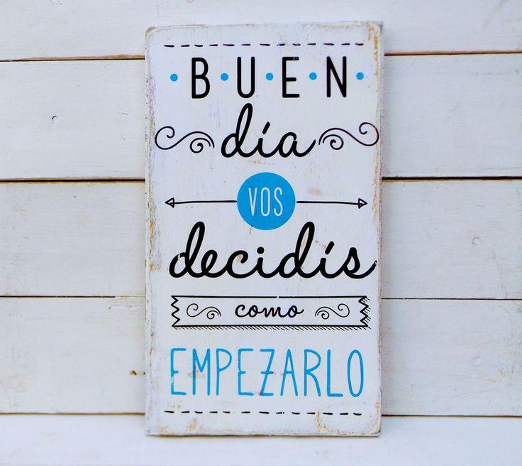 Letreros vintage | BUEN DIA VOS DECIDÍS - ONDECO