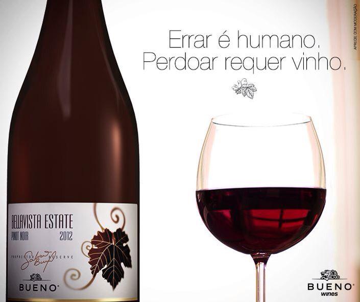 Errar é humano, Perdoar requer vinho...