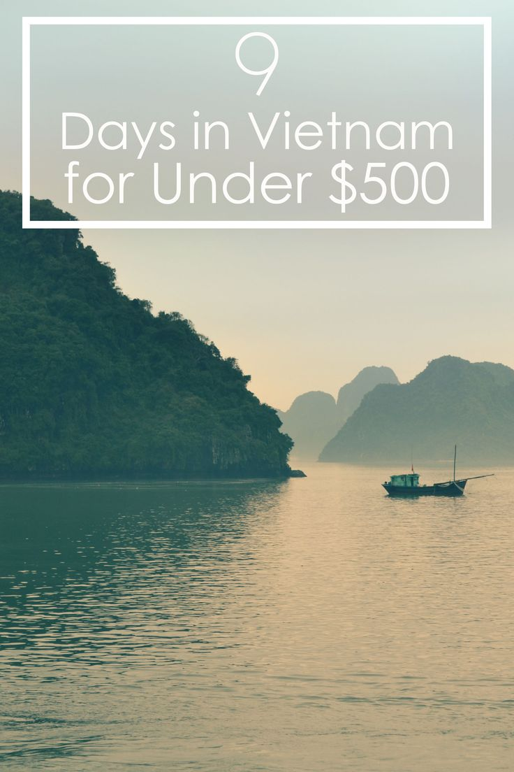 Take a 9 day vacation to Vietnam for cheap. These travel tips will help you get there for under $900.