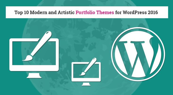 Top 10 Modern and Artistic Portfolio Themes for WordPress 2016 #wordpressdevelopment #Wordpress #portfoliothemes