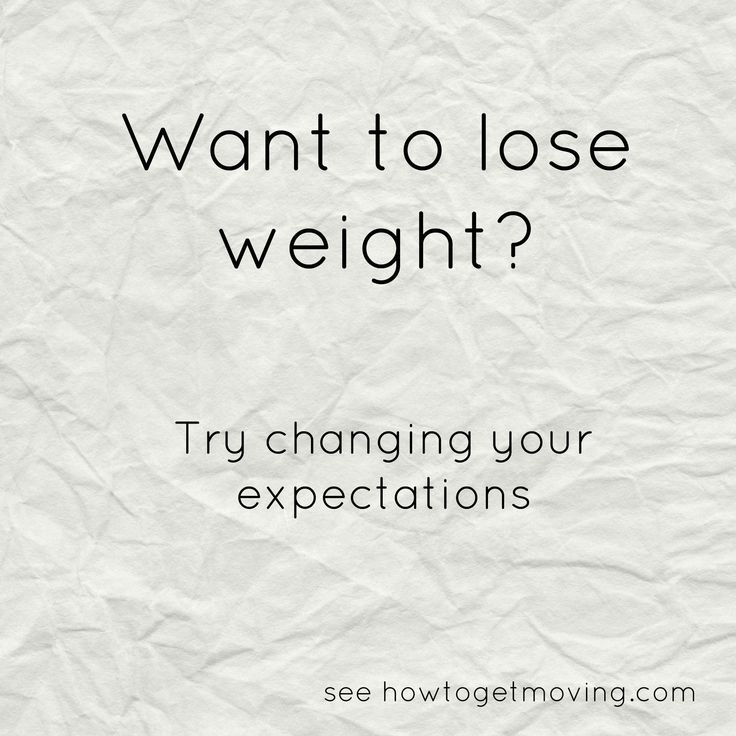 To lose weight: change your expectations - weight loss advice from howtogetmoving.com