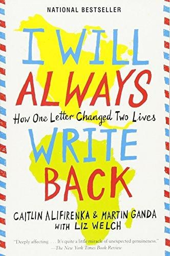 9780316241335: I Will Always Write Back: How One Letter Changed Two Lives