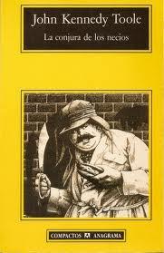 La conjura de los necios... tremendo libro, me gustaria leerlo otra vez