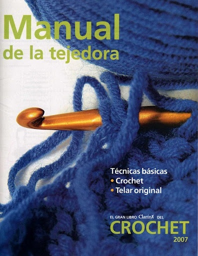 Manual de la tejedora. Técnicas de crochet