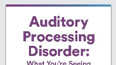 Graphic of Auditory Processing Disorder: What You're Seeing In Your Middle Schooler